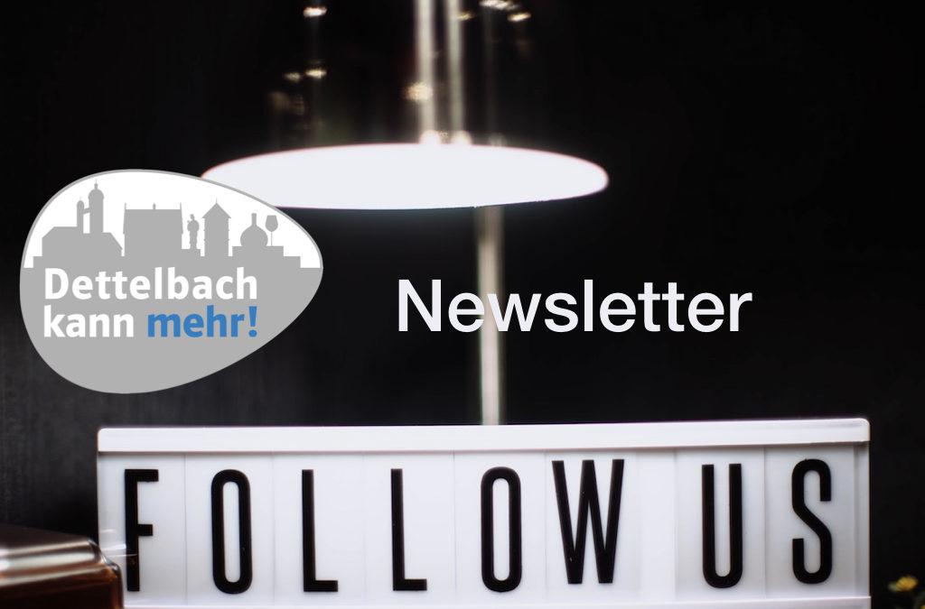 Das Dettelbach kann mehr! Newsletter-Archiv