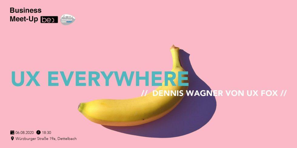 """Dettelbacher Unternehmertreff: """"UX everywhere!"""" mit Dennis Wagner von UX Fox ist aufgrund von Corona nach Würzburg verschoben"""