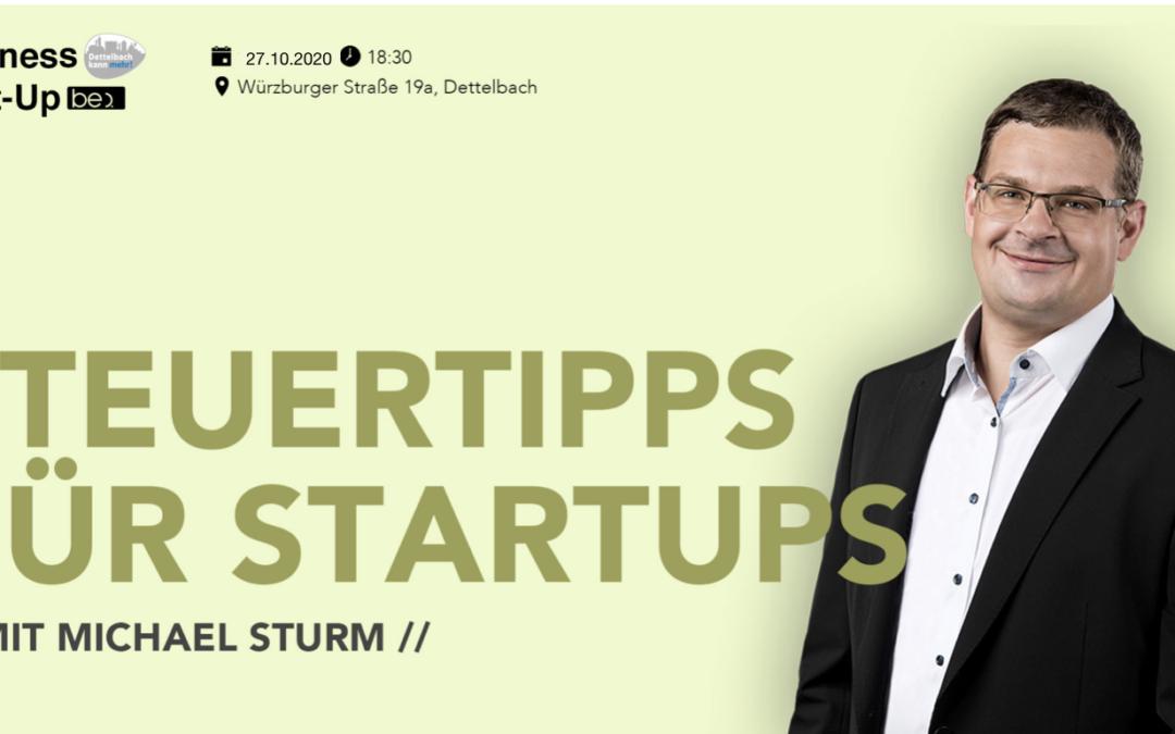 Dettelbacher Unternehmertreff featuring be content Branding Meetups Steuerberater Michael Sturm