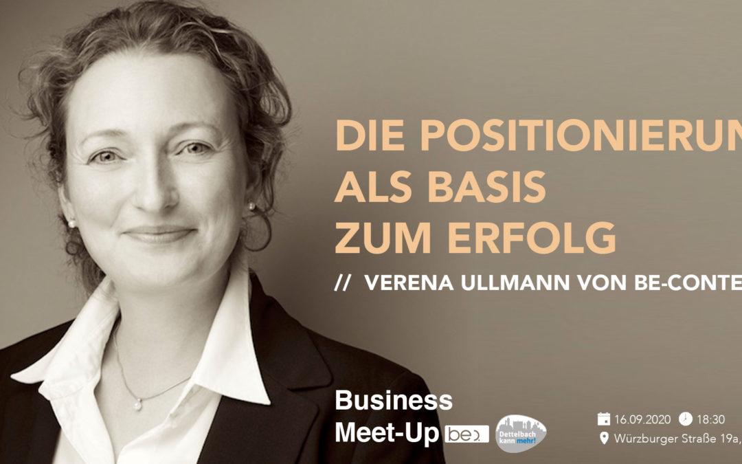 "Dettelbacher Unternehmertreff meets be content Meetups ""Die Positionierung als Basis zum Erfolg"""